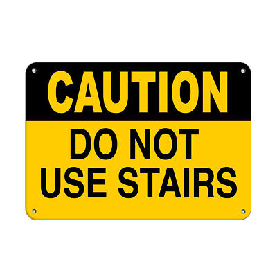 Caution Do Not Use Stairs Hazard Sign Watch Your Step Signs Aluminum METAL Sign