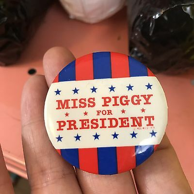 Vintage Miss Piggy For President Muppets Political Button Pin RARE!!