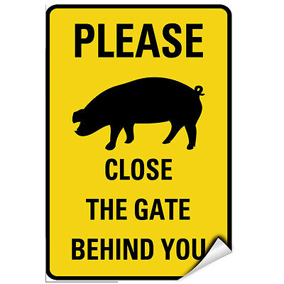 Please Close The Gate Behind You Pig Silo Symbol LABEL DECAL STICKER