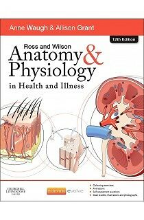 Ross & Wilson Anatomy & Physiology in Health and Illness 12th Edition