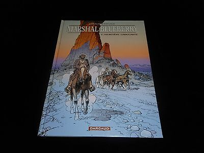 Giraud / Rouge : Marshal Blueberry 3 : Frontière sanglante EO Dargaud 2000