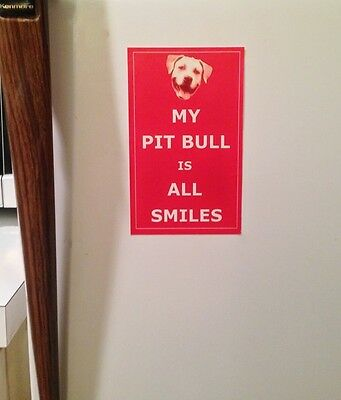 """My Pit Bull Is All Smiles 3"""" x 5"""" Refrigerator/Window Cling - FREE SHIPPING"""