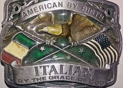 American By Birth Italian By The Grace Of God 1990  Colorful Belt Buckle