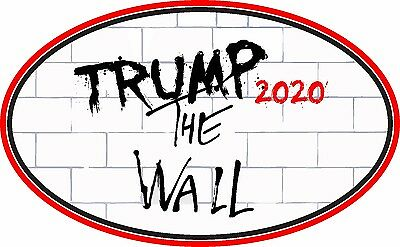 Trump Support Sticker The Wall 2020 Illegal Immigration Window Bumper Sticker