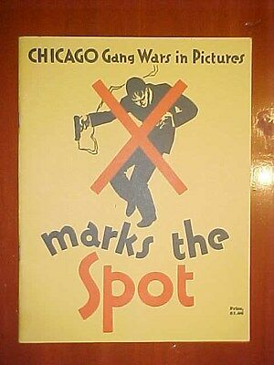 1930 X Marks the Spot Chicago Gang Wars in Pictures Photograph (Booklet)