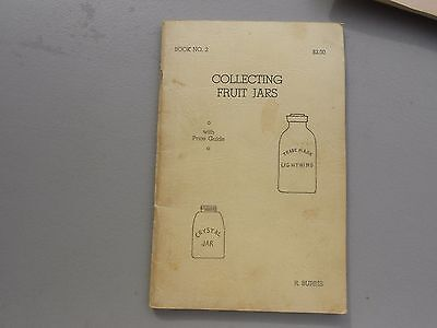 COLLECTING FRUIT JARS WITH PRICE GUIDE..*1967*..Book 2..Ronald Burris..Rare Book
