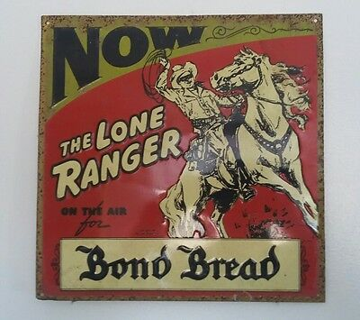 The Lone Ranger on thr Air for Bond Bread Metal Advertising Sign