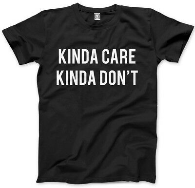 Kinda Care Kinda Don't Mens Unisex T-Shirt