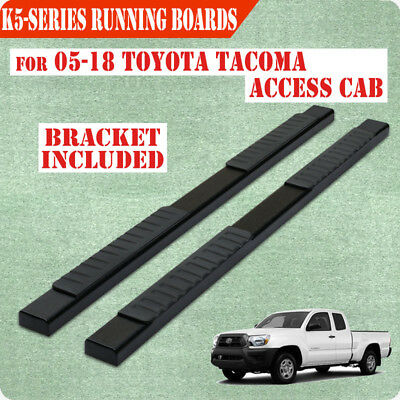 """Fit 05-18 Tundra Tacoma Access Cab 5"""" Running Board Nerf Bar Side Step BLK"""