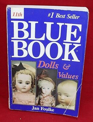 Vintage 11th Blue Book of Dolls & Values Jan Foulke 1993 Hobby House Price Guide