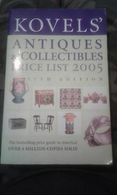 Kovels' Antiques and Collectibles Price List 2005 by Ralph M. Kovel and Terry...