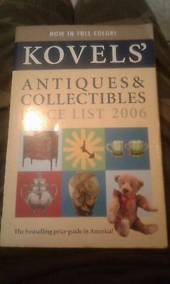 Kovels' Antiques and Collectibles Price List 2006 by Ralph M. Kovel and Terry...