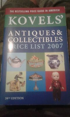 Kovels' Antiques and Collectibles Price List 2007 by Ralph M. Kovel and Terry...
