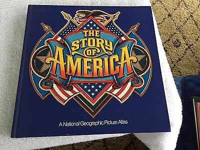 The Story Of America / National Geographic Picture Atlas with jacket
