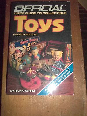 The Official Price Guide to Collectible TOYS by Richard Friz 1987