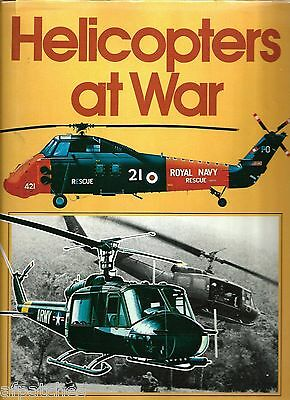 Hardcover Book - Helicopters at War - Copyright 1977 (First Edition)