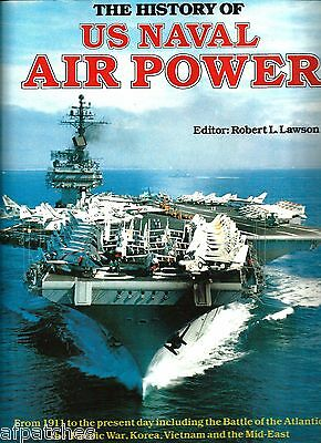 Hardcover Books -The History of US Naval Air Power - Copyright 1985