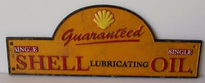 Cast Iron Shell Oil Sign Guaranteed Single Shell Lubricating Oil