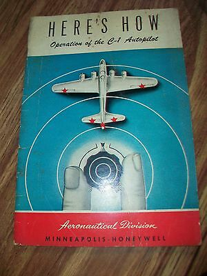1944 Here's How Operation Of The C-1 autopilot Booklet