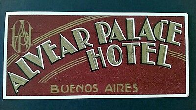 Vintage ALVEAR PALACE HOTEL BUENOS AIRES hotel luggage label