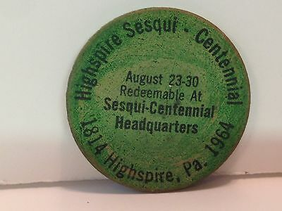 Vintage Green Wooden Nickel Highspire, Pa Sesqui-Centennial- 1964