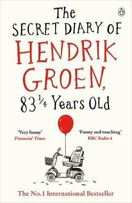 The Secret Diary of Hendrik Groen 83¼ Years  by Hendrik Groen Paperback Book New