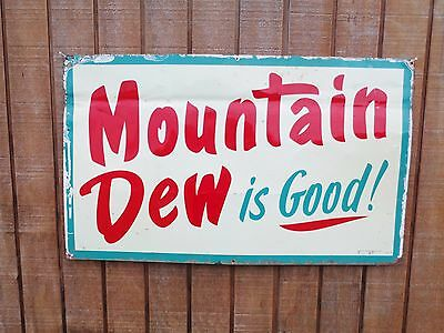 """Early 8-63 Rare Original Mountain Dew Is Good Advertisement Sign 30"""" x 18"""" Pepsi"""