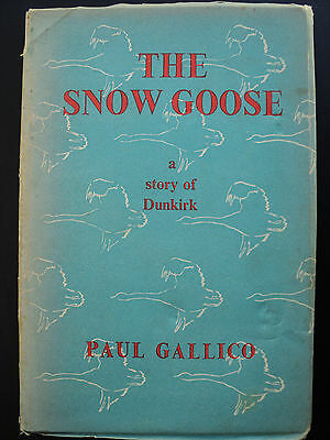 The Snow Goose - A Story Of Dunkirk by Paul Gallico (Hardcover 1948)