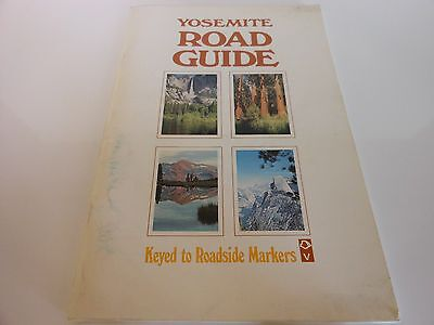 Rare - Yosemite Road Guide - Keyed to Roadside Markers - Possibly 1985