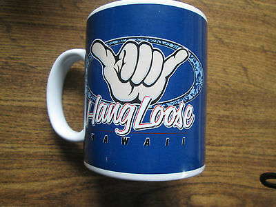 Hang Loose Hawaii Collectible Coffee Mug 2007
