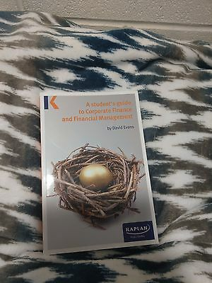 A Student's Guide to Corporate Finance and Financial Management by Kaplan...