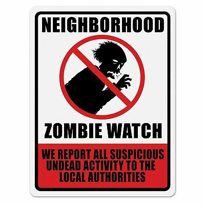 Zombie Plastic Neighbourhood Watch Sign