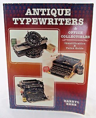 Antique Typewriters & Office Collectibles Identification and Value Guide Book