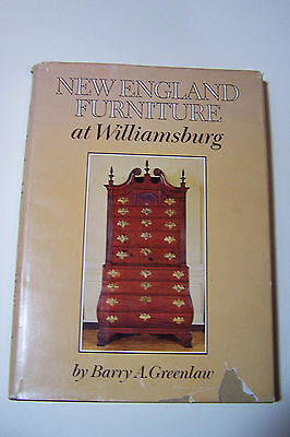NEW ENGLAND FURNITURE AT WILLIAMSBURG, Barry A. Greenlaw, signed, 1974