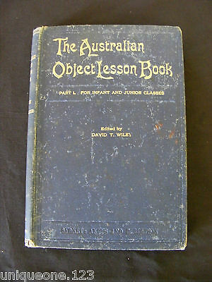 THE AUSTRALIAN OBJECT LESSON BOOK ~DAVID T. WILEY (ed) ~1898 1st ED Hardcover.