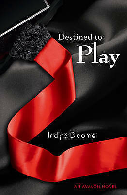 Destined to Play (Avalon 1), Bloome, Indigo, Very Good Book