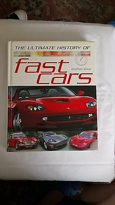 """The Ultimate History of Fast Cars"" hardback by Jonathan Wood."