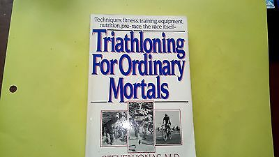 Triathloning for Ordinary Mortals, Jonas, S Paperback Book The Cheap Fast Free