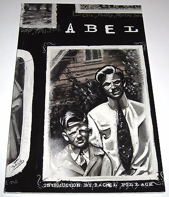 ABEL - First Edition William Harms Mark Bloodworth Graphic Novel