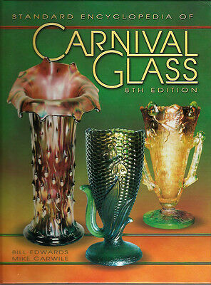 Carnival Glass Collector Book Standard Encyclopedia Bill Edwards Mike Carwile