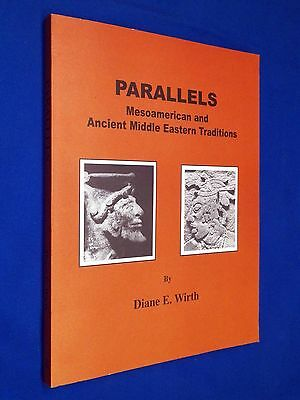 NEW! SIGNED Parallels Mesoamerican & Ancient Middle Eastern Traditions Wirth LDS