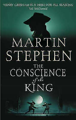 The Conscience Of The King: Henry Gresham and the Shakespeare Conspiracy, Stephe