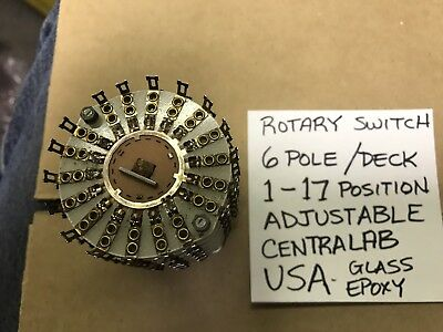 Rotary Switch 6 Pole 1-17 Position Adjustable Centralab USA Epoxy Glass Deck L20