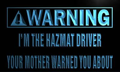 m978-b Warning I'm the Hazmat Driver Neon Light Sign