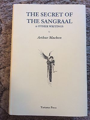 THE SECRET OF THE SANGRAAL Arthur Machen TARTARUS PRESS HC 1st ed/2nd printingOP