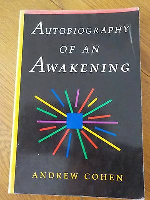 AUTOBIOGRAPHY OF AN AWAKENING by ANDREW COHEN....Paperback Book