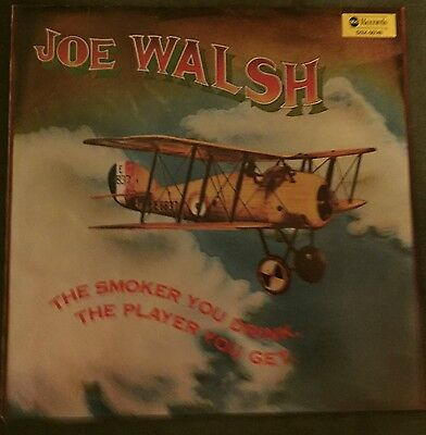 The Smoker You Drink, the Player You Get by Joe Walsh Oz LP 1973