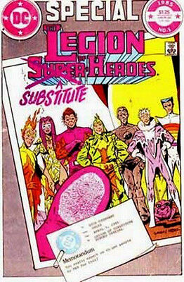 LEGION  of  SUBSTITUTE  HEROES { DC  -  1985 }  SPECIAL  ## 1