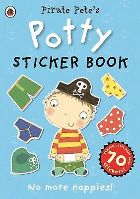 Pirate Pete's Potty Sticker Activity Book Potty Toilet Training Toddler Book