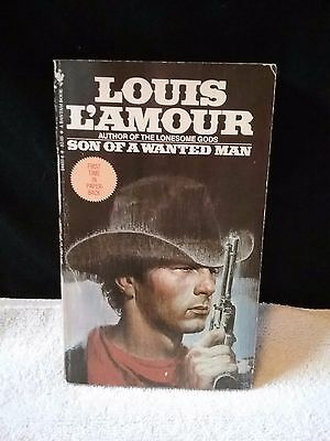 Son of a Wanted Man by Louis L'Amour (1998, Paperback copy)